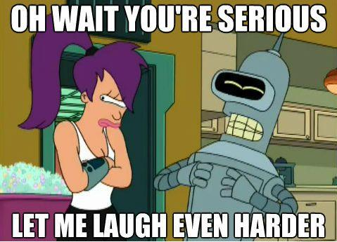 bender-oh-wait-youre-serious-laugh-300x300.jpg